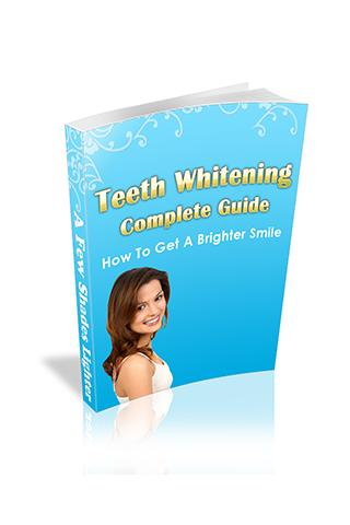 Teeth Whitening Complete Guide