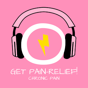 Cover art Get Pain Relief! Chronic Pain