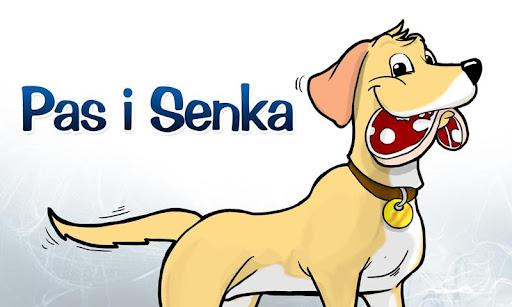 Pas i Senka