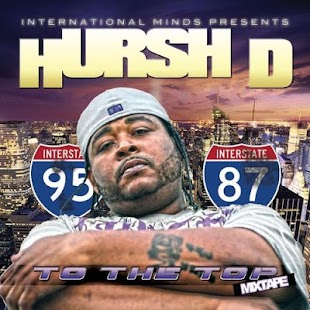 Hursh D - To The Top Mixtape - screenshot