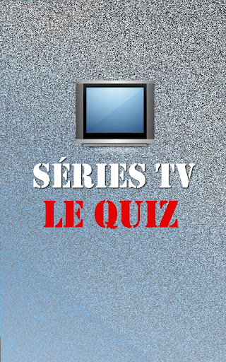Séries TV : Le Quiz