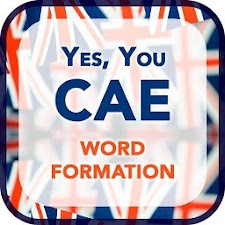 Yes You CAE Word Formation
