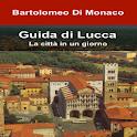 Guida illustrata di Lucca