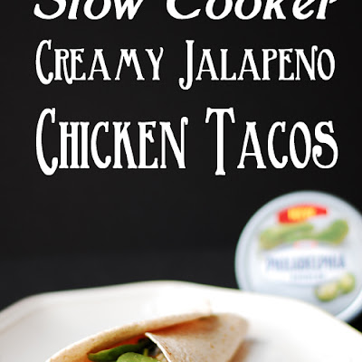 Slow Cooker Creamy Jalapeño Chicken Tacos