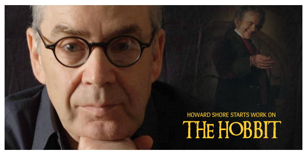 Howard Shore has begun work on THE HOBBIT