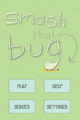 Smash that bug