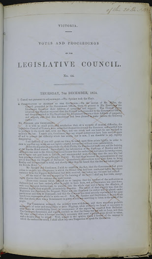 "As tensions heightened and conflict semed all but inevitable politicians and the military sought to gain control by imposing martial law and documenting their version of events.<a href=""http://wiki.prov.vic.gov.au/index.php/Eureka_Stockade:Proceedings_from_the_Legislative_Council_%28Hothams_account%29"">Click here to see more of this record on our wiki</a>  Two copies of this extract from the printed Votes and Proceedings are included in the duplicate despatches. One has large sections relating to the declaration of martial law crossed out. It appears that this was an error, amended by an additional clean copy. The Votes and Proceedings of the Legislative Council were printed by the Government Printer along with the Government Gazette and other records of their activities."