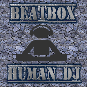 Beatbox Human Dj - Disco Music
