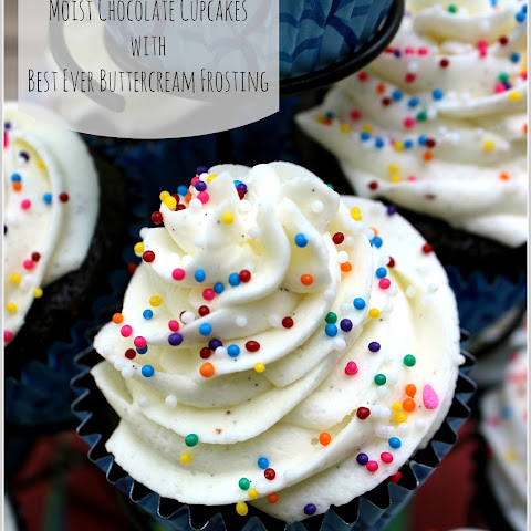 Moist Chocolate Cupcakes with Best Ever Buttercream Icing
