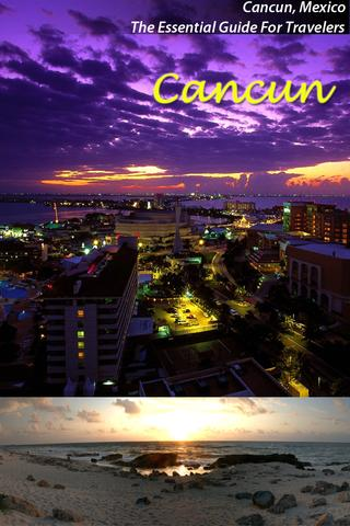 Cancun: Essential Travel Guide