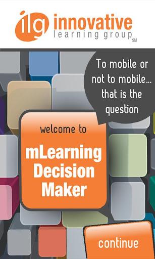 mLearning Decision Maker