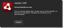 Horrible Error de Adobe Air