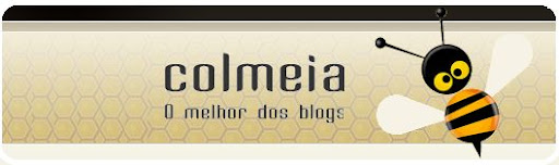 Acesse:http://www.colmeia.blog.br/