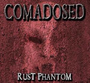 ust Phantom - Comadosed