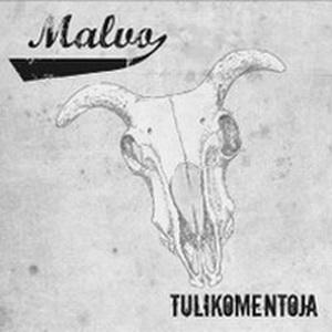 Malvo - Tulikomentoja [ep] (2009)