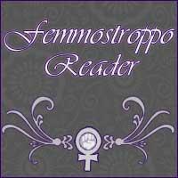 Femmostroppo Reader - June 14, 2010