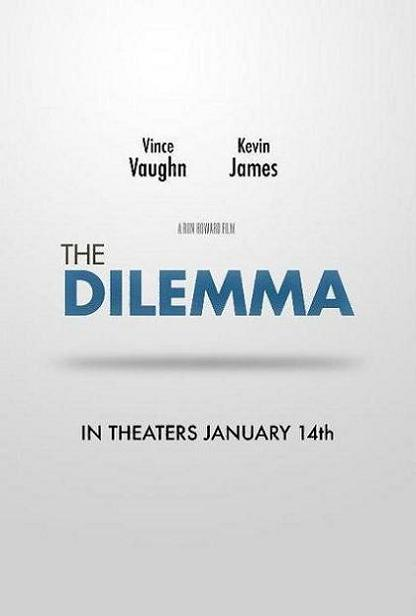 The Dilemma, movie, poster