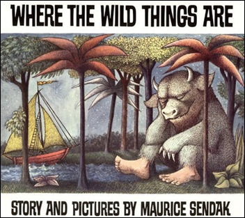 ...Where The Wild Things Are...