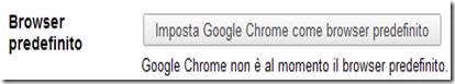 Mettere Google Chrome come browser predefinito