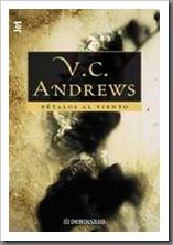 Andrews, Virginia C. - Flores en el atico 02 - Petalos al viento [Portada]
