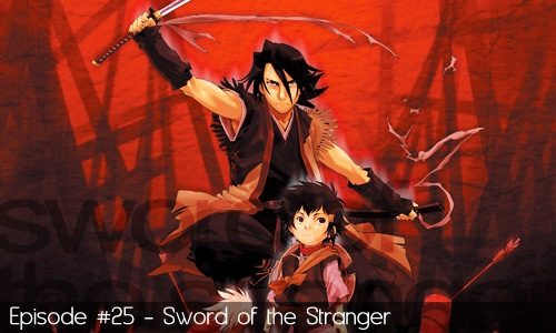 25 - Sword of the Stranger