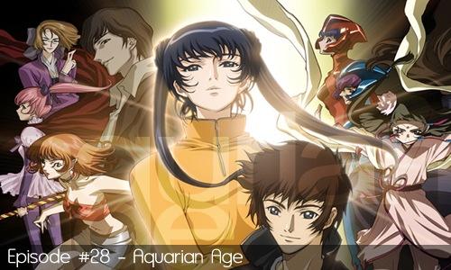 28 - Aquarian Age