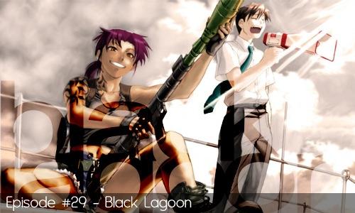 29 - Black Lagoon