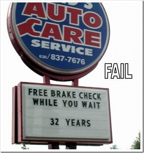 Funny Auto service sign | Free brake check service while you wait... 32 years.