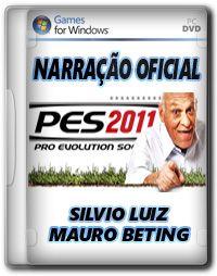 Download Narração Silvio Luiz e Mauro Beting PES 2011