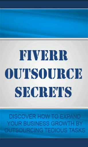 Fiverr Outsource Secrets Video