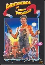 Os Aventureiros do Bairro Proibido-Big Trouble in Little China