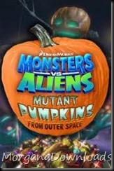 Monstros VS Alienígenas-Abóboras Mutantes do Espaço-Dublado