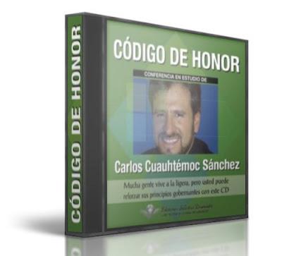 CÓDIGO DE HONOR, Carlos Cuauhtémoc Sánchez [ Audiolibro ] – Mucha gente vive a la ligera. Refuerce los valores y principios gobernantes y los códigos de vida.