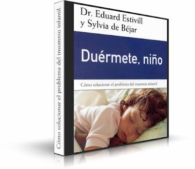 DUÉRMETE NIÑO, Dr. Eduard Estivill [ AudioLibro ] – Cómo solucionar el problema del insomnio infantil.
