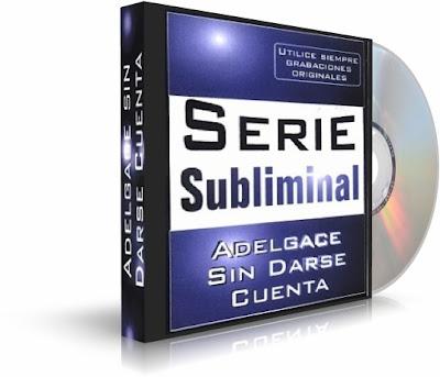 ADELGACE SIN DARSE CUENTA, Serie Subliminal [ Audiolibro ] – Bajar de peso con ayuda de la autosugestión y mensajes subliminales.