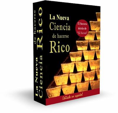 LA NUEVA CIENCIA DE HACERSE RICO, Wallace D. Wattles [ Curso ] – Programa para disolver las barreras mentales que le impiden lograr la riqueza que merece.
