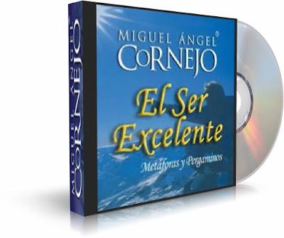 EL SER EXCELENTE, Miguel Angel Cornejo [ Audiolibro ] – El llamado a la excelencia es un llamado universal, ya que nadie fue creado para ser mediocre