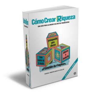 CÓMO CREAR RIQUEZA [ Libro ] - Una Guía para alcanzar sus metas financieras