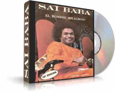 SAI BABA, EL HOMBRE MILAGROSO, Howard Murphet [ AudioLibro ] – Un trabajo de mucha investigación sobre la vida y los milagros de Sathya Sai Baba