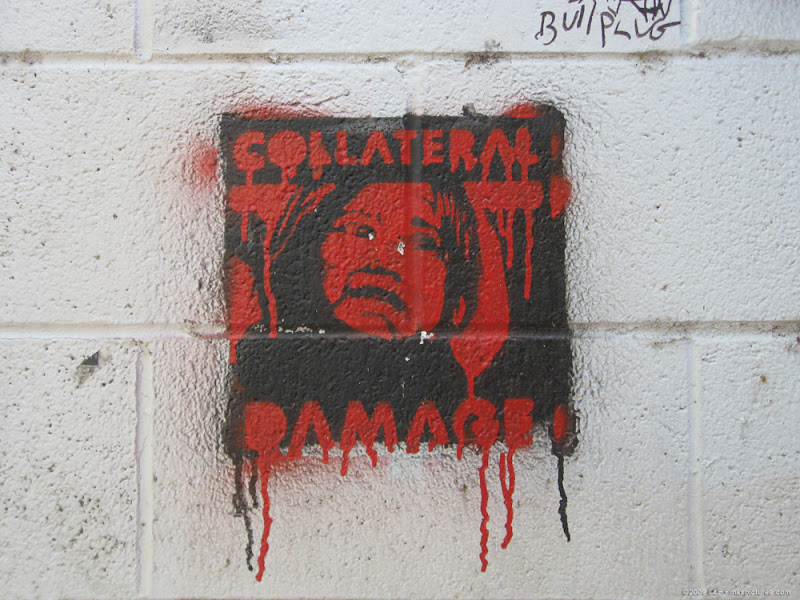 Collateral Damage graffiti