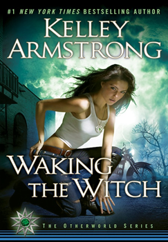 Early Review: Waking the Witch by Kelley Armstrong