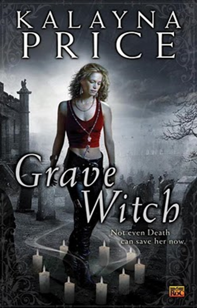 Cover Art: Grave Witch by Kalayna Price