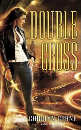 Cover Art: Double Cross by Carolyn Crane