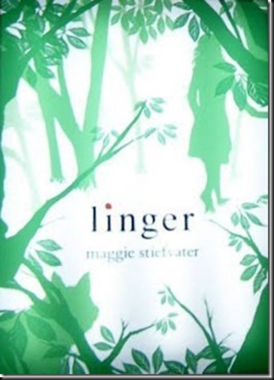 Cover Art: Linger (the Wolves of Mercy Falls, Book 2) By Maggie Stiefvater