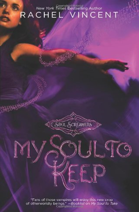 Review: My Soul to Keep by Rachel Vincent