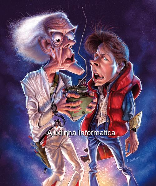 humor-- ajudinha informatica-caricatura de volta para o futuro