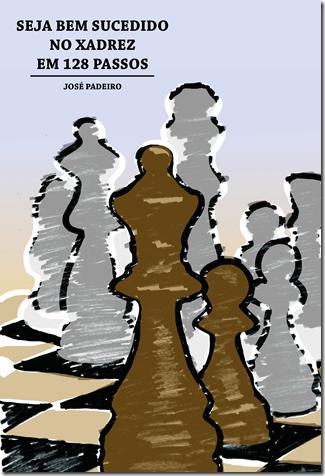 seja bem sucedido no xadrez em 128 passos - MN José Padeiro