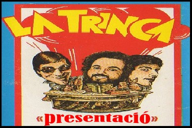 la trinca