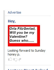 Image of ad on Facebook reading Orla Fitzgerlad, will you be my Valentine, guess who.......
