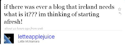 Tweet reads if there was ever a blog that ireland needs what is it??? im thinking of starting afresh!